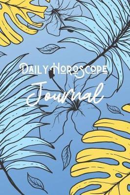 Daily Horoscope Journal by Marinova Journals