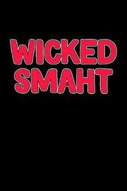 Wicked Smaht by City Landscapes Inc