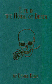 Life in the House of Death by Daniel Kemp image