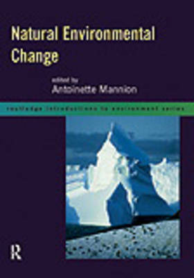 Natural Environmental Change by Antoinette Mannion image