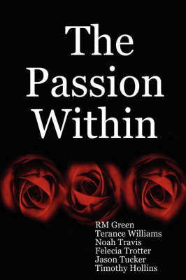 The Passion within by RM Green