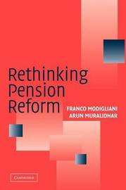 Rethinking Pension Reform by Franco Modigliani