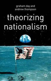 Theorizing Nationalism by Graham Day image