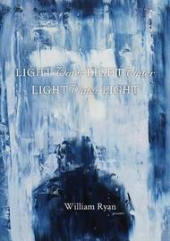 Light Water Light Water Light Water Light by William Ryan image