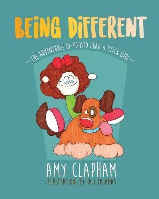 The Adventures of Potato Head & Stick Girl by Amy Clapham