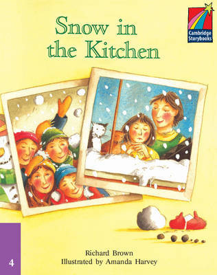 Snow in the Kitchen ELT Edition by Richard Brown image