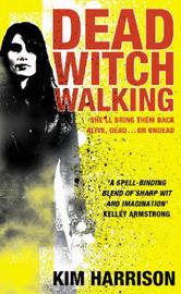 Dead Witch Walking (Rachel Morgan #1) by Kim Harrison image