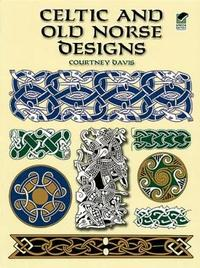 Celtic and Old Norse Designs by Courtney Davis