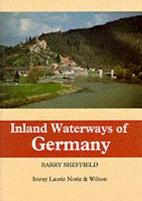 Inland Waterways of Germany by Barry Sheffield