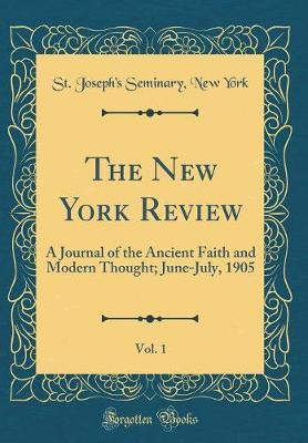 The New York Review, Vol. 1 by St Joseph York