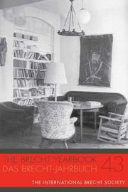 The Brecht Yearbook / Das Brecht-Jahrbuch 43