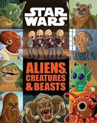 Aliens, Creatures and Beasts by Star Wars