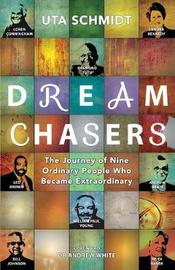 Dream Chasers by Uta Schmidt