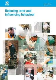 Reducing error and influencing behaviour Revised by Great Britain. Health and Safety Executive