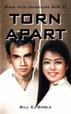 Torn Apart by Bill E. Goble