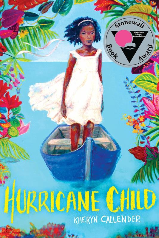 Hurricane Child (Scholastic Gold) by Kheryn Callender