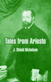 Tales from Ariosto by J.Shield Nicholson image