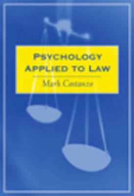Psychology Applied to Law: A Friendly Introduction by Mark Costanzo image