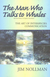 Man Who Talks to Whales by Jim Nollman image
