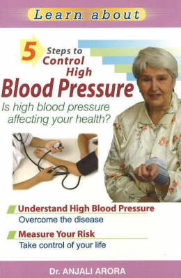 5 Steps to Control High Blood Pressure by Anjali Arora