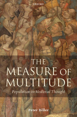 The Measure of Multitude by Peter Biller