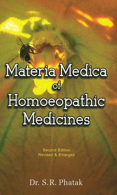 Materia Medica of Homoeopathic Medicines by S.R. Phatak