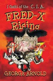 Fred-X Rising by George Arnold