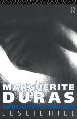Marguerite Duras by Leslie Hill