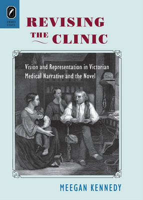 Revising the Clinic by Meegan Kennedy image