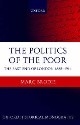 The Politics of the Poor by Marc Brodie