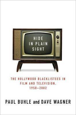Hide in Plain Sight by Paul Buhle