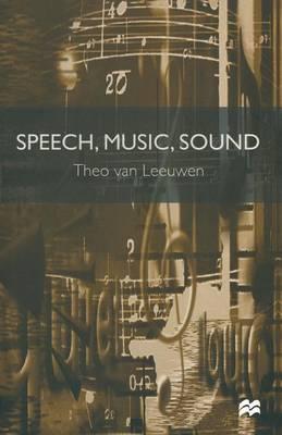 Speech, Music, Sound by Theo Van Leeuwen image