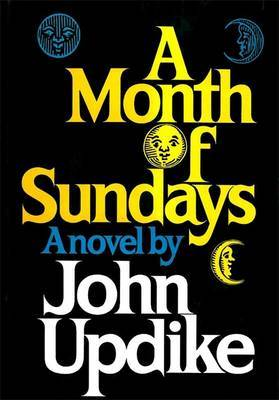 A Month of Sundays by John Updike image