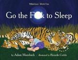 Go the F**k to Sleep by Adam Mansbach