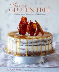 This is Gluten-free by Victoria Hall