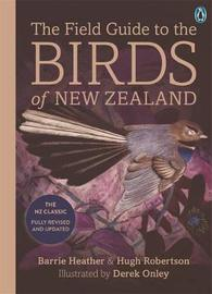 The Field Guide to the Birds of New Zealand by Heather Barrie
