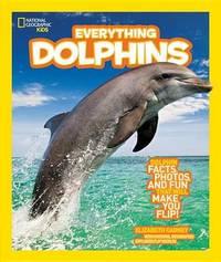 Everything Dolphins by Elizabeth Carney