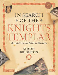 In Search of the Knights Templar by Simon Brighton image