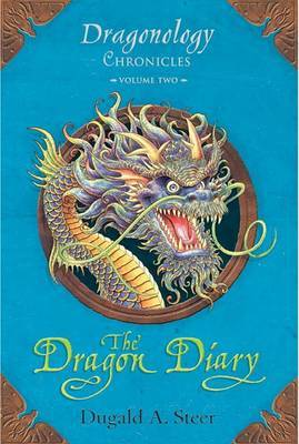 The Dragon Diary: Dragonology Chronicles Volume 2 by dugald steer image