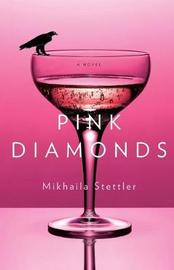Pink Diamonds by Mikhaila Stettler image