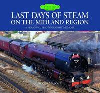 Last Days of Steam on the Midland Region by Roger Malone image