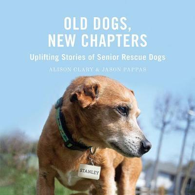 Old Dogs, New Chapters by Alison Clary