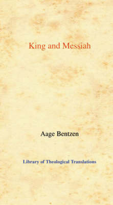 King and Messiah by Aage Bentzen