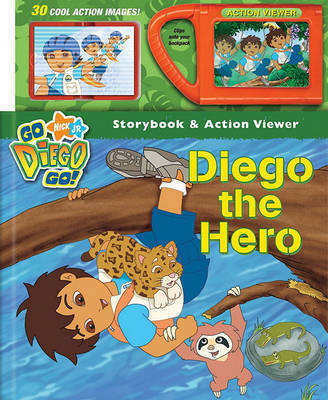 Diego the Hero by Erica Pass