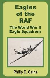 Eagles of the RAF by Philip D. Caine image