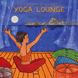 Putumayo Presents - Yoga Lounge by Various Artists