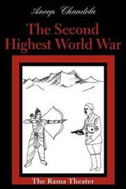 The Second Highest World War: The Rama Theater by Anoop Chandola image