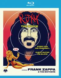 Frank Zappa - Roxy: The Movie (Live At The Roxy Theatre, California / 1973) on Blu-ray