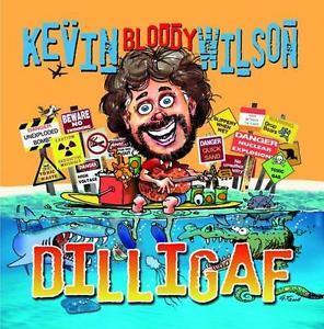 Dilligaf by Kevin Bloody Wilson