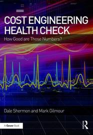 Cost Engineering Health Check by Dale Shermon
